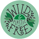 Wild and Plastic Free